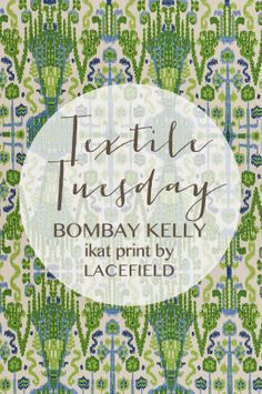 Textile Tuesday: Bombay Kelly ikat print by Lacefield #textiledesigner #ikat #southernmade  www.lacefielddesigns.com