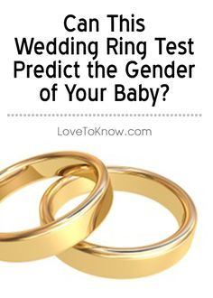 The Wedding Ring Gender Test Is An Old Method For Predicting Of A Developing Baby Diffe Roaches To This Simple Exist And Each Safe