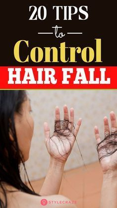 20 Effective Home Remedies And Tips To Control Hair Fall: Hair fall might be a serious problem. But like most serious problems out there, it can be prevented and treated with simple home remedies. Normal Hair Loss, Stop Hair Loss, Prevent Hair Loss, Argan Oil For Hair Loss, Best Hair Loss Shampoo, Hair Shampoo, Home Remedies For Hair, Hair Loss Remedies, Hair Fall Remedy Home