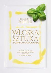 Włoska sztuka dobrego gotowania - bookbook.pl