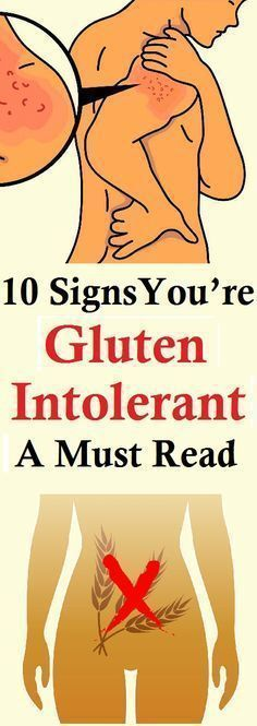 8 Signs You Have A Gluten Intolerance
