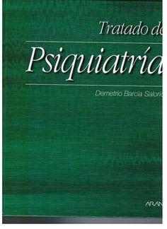 Barcia Salorio D. Tratado de psiquatría. Madrid: Arán; 2000.