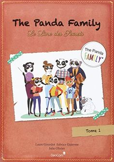 The Panda Family (Fr) T1-le Livre des Secrets Daocom https://www.amazon.fr/dp/1095193007/ref=cm_sw_r_pi_awdb_x_8fQkyb6FMNSP0