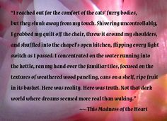 """Quote from """"This Madness of the Heart,"""" Miranda and cats after a nightmare"""