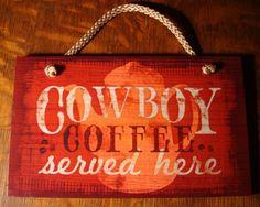 cowboy coffee served here