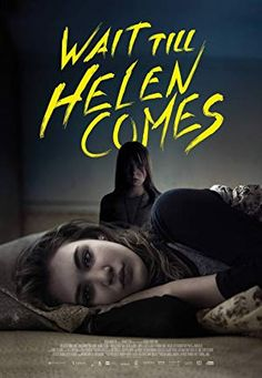 Wait till helen comes movie netflix. Rules don't apply, wait till helen comes, carbon arc, and more. With worldwide rights to the occult horror film starring laurie holden. Family Movies, All Movies, Movies Online, Netflix Movies, Movie Tv, New Movie Posters, Horror Movie Posters, Film Posters, Best Selling Novels