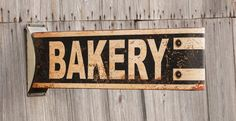 Farmhouse Bakery Sign