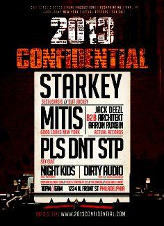 NYE 2013 Confidential W/ Starkey l MitiS l PLS DNT STP l Night Kids l Dirty Audio l Jack Deezl
