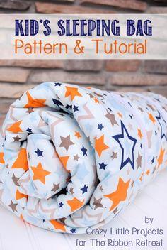 Kid's Sleeping Bag Tutorial - The Ribbon Retreat Blog
