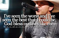 <3 Justin Moore. FAVE SONG.