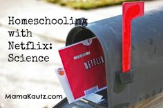 Homeschooling with Netflix: Science. List here is a good beginning. Surely there has to be many more. Would love to see everyone add their ideas in the comments at this blogpost.