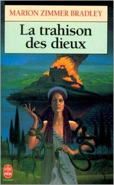 TRAHISON DES DIEUX (LA): Amazon.ca: MARION ZIMMER-BRADLEY: Books