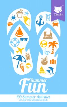 Ebook: Summer Fun, 199 Activities and tips for children with special needs.