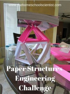 Paper Structures Engineering Challenge - The Homeschool Scientist - Paper Structures Engineering Challenge – The Homeschool Scientist – stem activity - Stem Structure, Paper Structure, Paper Engineering, Engineering Projects, Engineering Challenges, Civil Engineering, Wood Shop Projects, Stem Projects, Kid Projects