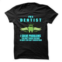 Love Dentist - teeshirt #design t shirt #champion sweatshirt
