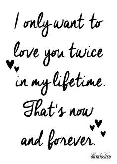 """❤ FREE VALENTINES PRINTABLE ❤Verras je lief morgen op Valentijnsdag met deze romantische Valentijnskaart! Een stoere witte kaart met daarop in zwart de tekst """"I only want to love you twice in my lifetime. That's now and forever"""". Download 'm gratis! 😍 #freeprintable #valentijnskaart #gratis #valentinescard #14februari #love #lovequote #ionlywanttoloveyoutwiceinmylifetimethatsnowandforever #iloveyou #iloveyounowandforever"""