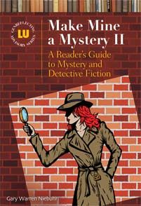 """Make Mine a Mystery II - A Reader's Guide to Mystery and Detective Fiction - - by Gary Warren Niebuhr // A valuable reference and collection development tool designed to assist readers' advisors in helping readers find modern """"detective"""" mysteries they will enjoy."""