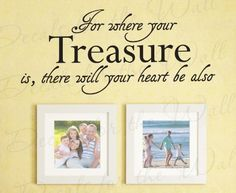 For Where Your Treasure Is There Will Heart Be Also - Inspirational Motivational Inspiring God Religious Bible - Quote Sticker Graphic Decoration, Art Mural Letters Decor, Vinyl Saying, Wall Lettering Decal by Decals for the Wall, http://www.amazon.com/dp/B0066T92BM/ref=cm_sw_r_pi_dp_D2jtrb1M6DQSE