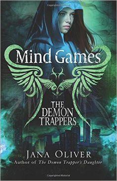 Mind Games: A Demon Trappers Novel: Volume 5: Amazon.co.uk: Jana Oliver: 9781941527023: Books