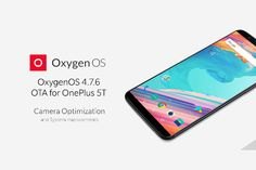 OnePlus 5T is Updated with Camera and System Updates