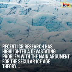 Creation researchers think there was just one Ice Age that was caused by the Genesis Flood. Intense volcanism & rapid seafloor spreading during the Flood would have greatly warmed the world's oceans, resulting in a tremendous amount of evaporation. The increased atmospheric moisture produced intense snowfall on mountaintops and at high latitudes. Summer cooling caused by residual post-Flood volcanism prevented snow & ice from melting, allowing thick ice sheets to grow rapidly after the Flood. Seafloor Spreading, Ice Sheet, Ice Age, Snow And Ice, Science News, Oceans, Research, Core, Summer