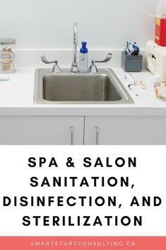 A helpful resource guide on Spa & Salon Sanitation, Disinfection, and Sterilization. Perfect for anyone in the personal services industry. Wellness Industry, Beauty Industry, Salon Business, Business Ideas, Nail Equipment, Hair Stylist Gifts, Dry Skin Remedies, Feet Care, Public Health