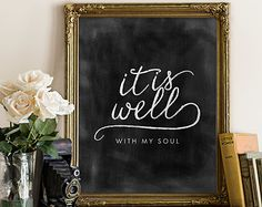 It is Well with My Soul Printable art, chalkboard, typography, quote printable, wall art, home decor, Christian, Bible