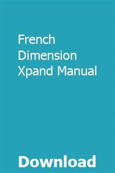 French Dimension Xpand Manual Pdf Download Online Full