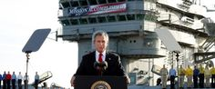 "Original Iraq War Skeptics Find The Rekindled Debate Maddening  GEORGE BUSH ""MISSION ACCOMPLISHED"""