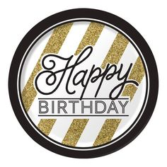 Black and Gold Happy Birthday 9 inch Lunch/Dinner Plates. One package of 8 Black and Gold Happy Birthday 9 inch Round Paper Lunch/Dinner Plates. Birthday Plate, Gold Birthday Party, Happy Birthday Parties, Birthday Party Themes, Special Birthday, Birthday Lunch, 40th Birthday, Birthday Ideas, Birthday Celebration