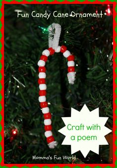 Momma's Fun World: Candy Cane bead ornament with a poem. Easy and fun Preschool Christmas, Christmas Crafts For Kids, Holiday Crafts, Holiday Fun, Kid Crafts, Christmas Ideas, Easy Christmas Ornaments, Christmas Candy, Simple Christmas