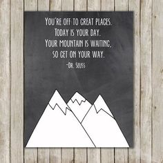 Dr. Seuss Mountain Nursery Art // Nursery Print // Inspirational Wall Quote // 8x10 Wall Art // Nursery Decor // Instant Digital Download on Etsy, $5.00