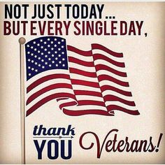 Thank you veterans! God bless you for your great service for us and our nation! #veteransday