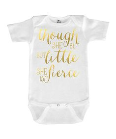 Love you a Latte White & Gold She Is Fierce Bodysuit - Infant | zulily