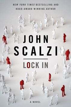 "ADULT (SCI-FI) Lock In (Lock In, #1), 2014. Fifteen years from now, a new virus sweeps the globe. 95% of those afflicted experience nothing worse than fever and headaches, but 1% find themselves ""lockedin""--fully awake and aware, but unable to move or respond to stimulus. Nothing can restore the ability to control their own bodies to the locked in, but two new technologies will allow them to interact with others once again."