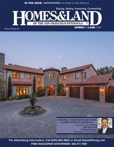 View the latest issue online of Homes & Land of the San Francisco Peninsula #homesandlandmagazine #realestate #homesforsale