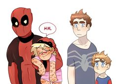Peter: You're way too calm. Wade: Hey, it's my first sleepover. Nothin's ruining my good vibe.