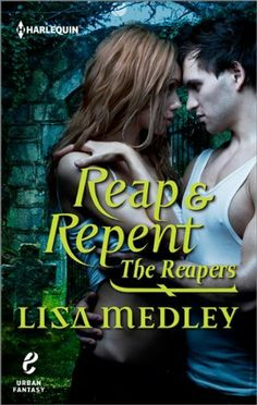 Reap & Repent by Lisa Medley | Publisher: Harlequin E | Release Date: June 2, 2014 | Urban Fantasy #Paranormal #reapers #demons