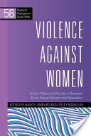 Violence against women : current theory and practice in domestic abuse, sexual violence, and exploitation / edited by Nancy Lombard and Lesley McMillan. Social Work Books, University Of South Dakota, Social Policy, Reference Book, Criminology, Science Books, Criminal Justice, Research Paper, Audio Books