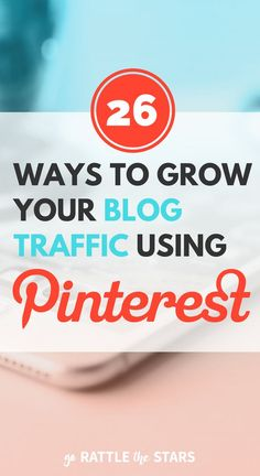 The Ultimate Pinterest Checklist: 26 ways to grow your traffic using Pinterest. | Social Media | Blogging Tips | Creative Business