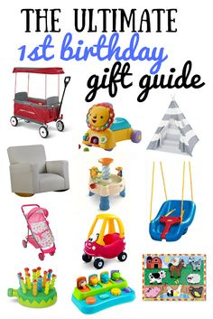 The Ultimate First Birthday Gift Guide Best Gifts Are Ones That They