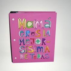 "FOTOÁLBUM CLASSIC ""MAMÁ ERES LA MEJORSÍSIMA"" #fotoalbum #mama #photofolio"