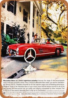 1959 Mercedes-Benz 300 SL Roadster Vintage Look Metal Sign Bmw Classic Cars, Classic Mercedes, Vintage Advertisements, Vintage Ads, Volkswagen, Merc Benz, Auto Union, Mercedes Benz 300, Car Advertising