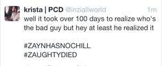 IDC HOW LONG IT TOOK LOL NOW WATCH EVERYONE WHO SAID THEY DIDNT CARE ABOUT ZAYN SUDDENLY START CARING AGAIN