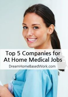 Even Nurses can work from home too! Learn about the Best 5 At Home Medical Jobs  Dream Home Based Work WAHM Ideas #WAHM #workathome #workathomemom