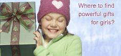 Powerful Gifts For Girls You Love http://www.aweber.com/t/GtkjB