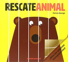 Rescate animal (Spanish Edition) by Patrick George