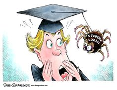 Yes, the #studentdebtcrisis is this scary - actually imagine the future has arachnophobia.