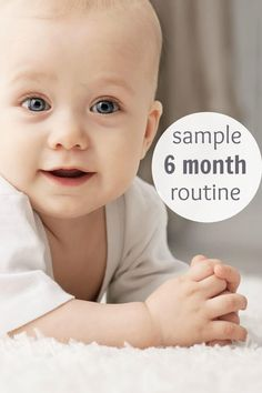 Sample 6 month routine for moms who are looking to have their days run smoother.