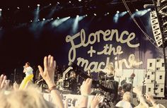 """Florence and the Machine  """"but its hard to dance with the devil on your back, so shake it out."""""""